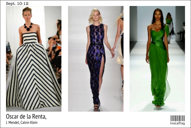 From left to right: Oscar de la Renta (Tuesday, Sept. 10); J. Mendel (Wednesday, Sept. 11); and Calvin Klein Collection (Thursday, Sept. 12)